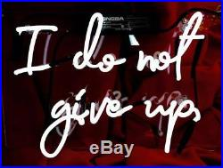 TN207 I do not give up White Decor Bed Store Party Neon Light Sign LED 13x10