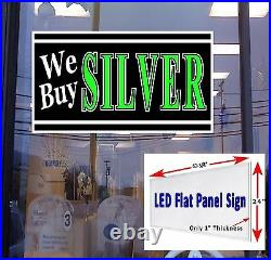 We Buy SILVER 48x24 LED hanging window sign retail store signs
